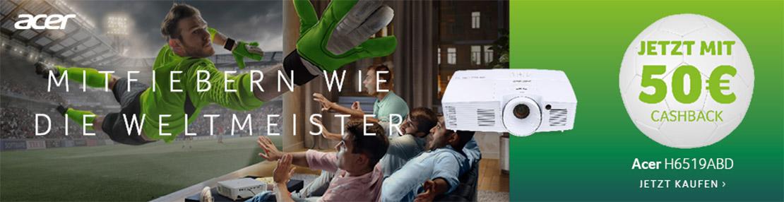 Acer Cashback Aktion zur Fußball WM 2018 - Acer H6519ABD Beamer kaufen und 50 Euro zurück erhalten!